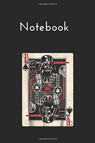 Notebook: Star Wars Darth Vader King Of Spades Graphic Lined Notebook Journal Blank Cover Arts Rule Lined College Grid Notebook 120 Pages to Write in Size Size 6x9 for School Coworkers
