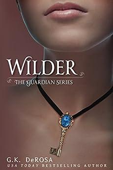Wilder: The Guardian Series by [G.K. DeRosa]