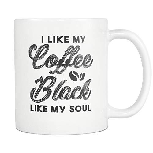 MAY-XCustom Becher,Black Soul Kaffeetasse, Dark Humor Mug, Dark Humor Geschenk, Dark Joke Mug, Dark Joke Geschenk, Geschenk Für Freund, Best Friend Geschenk, Funny Joke,11oz