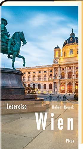Lesereise Wien: Walzer, Wein und Lebenskünstler (Picus Lesereisen)