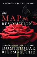 The MAP Revolution: Exposing the Anti-Christ