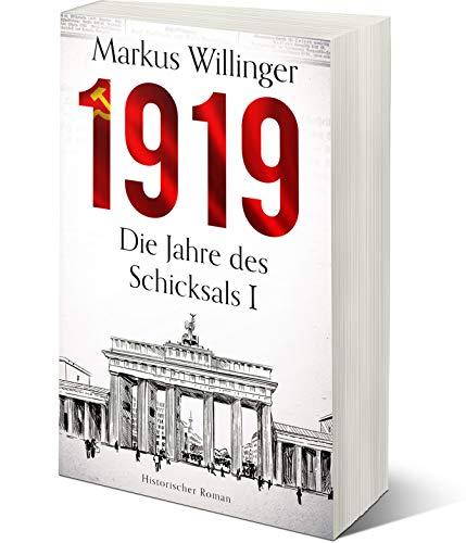 1919 - Prime Reading (Die Jahre des Schicksals 1)