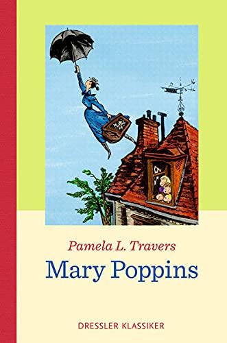 Mary Poppins: Neuauflage (Dressler Klassiker)