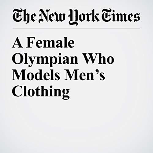 A Female Olympian Who Models Men's Clothing copertina