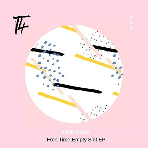 Free Time, Empty Slot EP