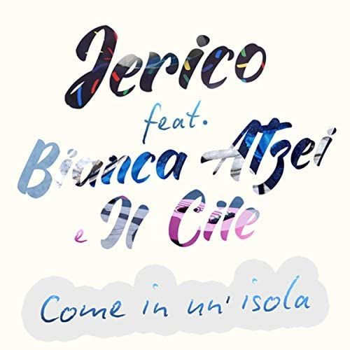Jerico feat. Bianca Atzei & Il Cile