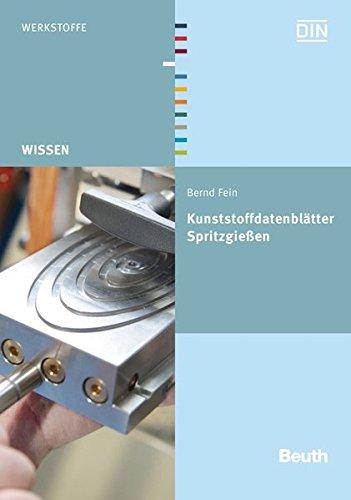 Kunststoffdatenblätter Spritzgießen (Beuth Wissen)