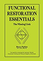 Functional Restoration Essentials: The Missing Link