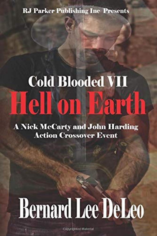 ひねくれたヤギ道を作るCold Blooded VII: Hell on Earth (Nick McCarty Assassin)