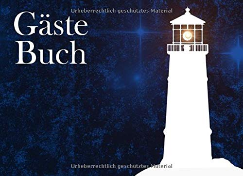 Gästebuch: Ferienhaus Gästebuch I Besucherbuch I Ferienwohnung I Leuchtturm bei Nacht