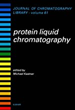 Protein Liquid Chromatography (ISSN Book 61)