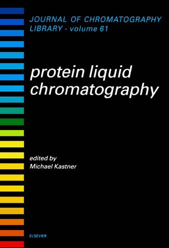 Protein Liquid Chromatography (ISSN Book 61) (English Edition)
