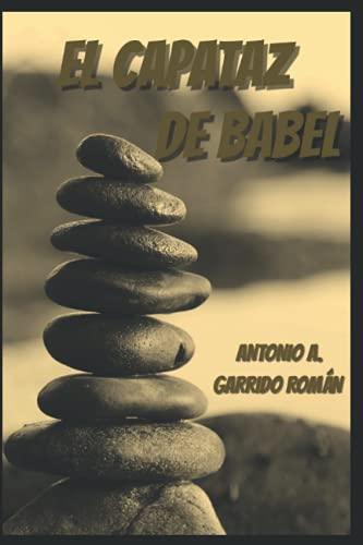 EL CAPATAZ DE BABEL