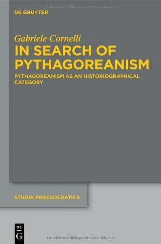 In Search of Pythagoreanism (Studia Praesocratica) by Cornelli, Gabriele (2013) Hardcover
