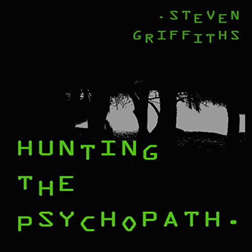 Hunting the Psychopath audiobook cover art