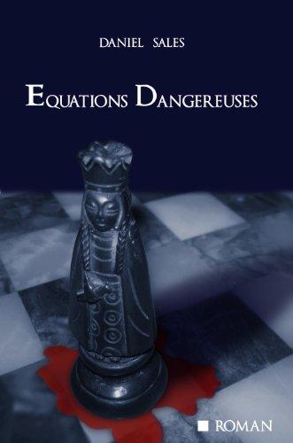 Equations Dangereuses