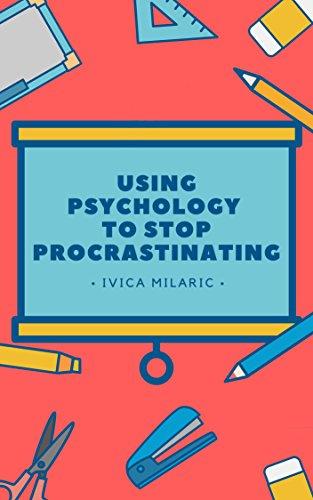 Using Psychology To Stop Procrastinating: A psychological examination of procrastination and ways it can be resolved.
