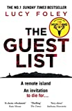 The Guest List: The No.1 Sunday Times bestseller and winner of best mystery and thriller at the Goodreads Choice Awards 2020
