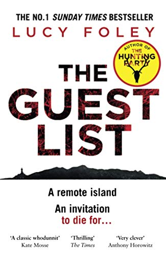 The Guest List: From the author of The Hunting Party, the No.1 Sunday Times bestseller and prize winning mystery thriller in 2021