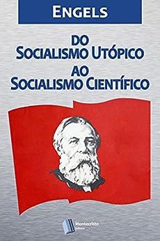 Do Socialismo Utópico ao Socialismo Científico por [Friedrich Engels]