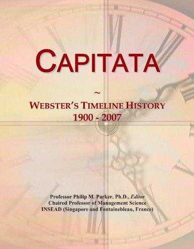 Capitata: Webster's Timeline History, 1900 - 2007