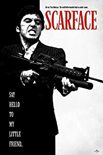 Scarface Movie Poster, Say Hello to My Little Friend, Size 24x36 (Gangster Poster)