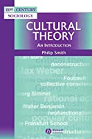 Cultural Theory (21st Century Sociology)