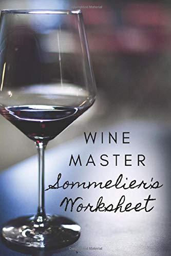 WINE MASTER: Sommelier's Worksheet
