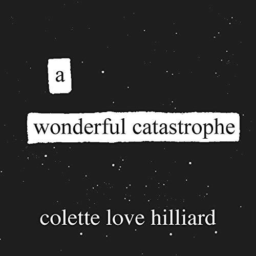 A Wonderful Catastrophe