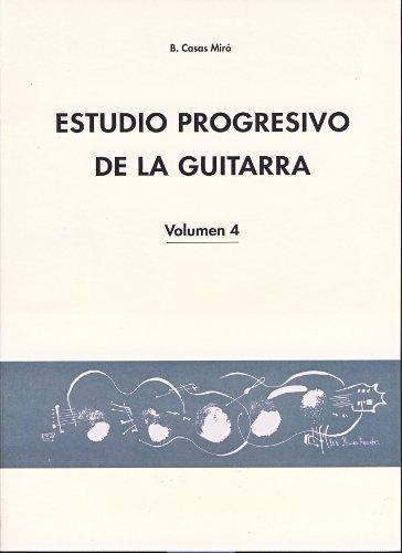 CASAS MIRO B. - Estudio Progresivo Vol.4 para Guitarra