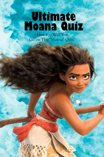 """Ultimate Moana Quiz: How Far Will You Go on This """"Moana"""" Quiz?: Moana Trivia"""
