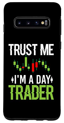 41LkSb+Z2jL - Galaxy S10 Trust Me I'm A Day Trader - Stock Market Day Trading Gift Case