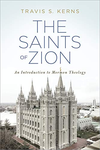 Image of The Saints of Zion: An Introduction to Mormon Theology