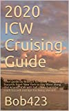 2020 ICW Cruising Guide: Your guide by Bob423 for safely navigating hazards from New York to Key West along the Atlantic ICW with full color charts for each hazard and tips for living aboard.