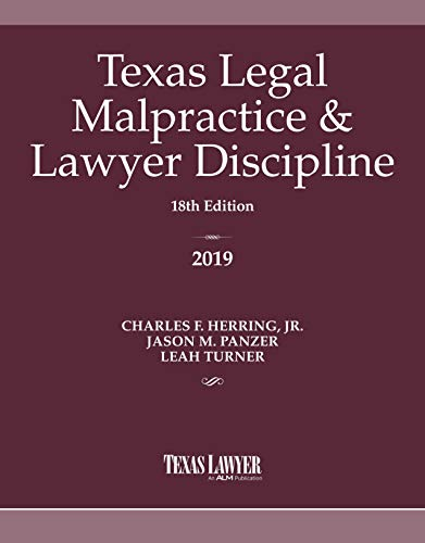 Compare Textbook Prices for Texas Legal Malpractice & Lawyer Discipline 2019  ISBN 9781628816198 by Herring Jr., Charles F