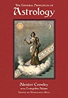 The General Principles of Astrology