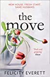 The Move: A dark psychological thriller about marriage and relationships from the author of gripping books like The People at Number 9 (202 POCHE)