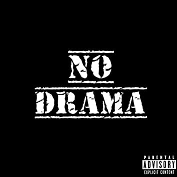 No Drama (feat. Ruuch)