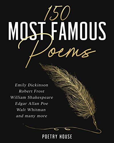 150 Most Famous Poems: Emily Dic...