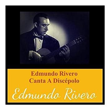 Edmundo Rivero Canta a Discépolo