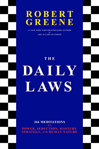 The Daily Laws: 366 Meditations on …