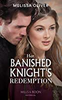 Her Banished Knight's Redemption (Notorious Knights)