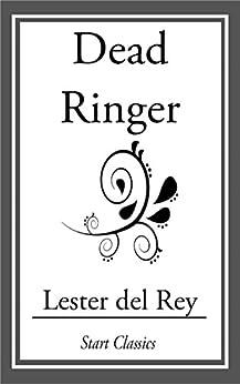 Dead Ringer by [Lester del Rey]
