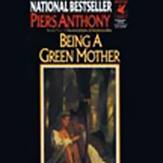Being a Green Mother: Incarnations of Immortality, Book Five