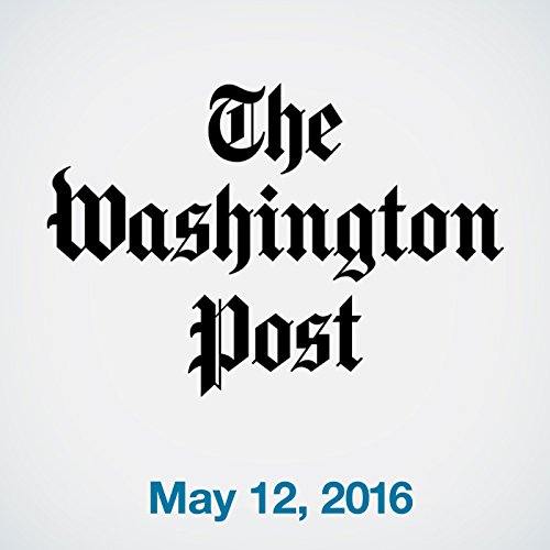 Top Stories Daily from The Washington Post, May 12, 2016 copertina