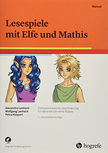 Lesespiele mit Elfe und Mathis: Computerbasierte Leseförderung für die erste bis vierte Klasse