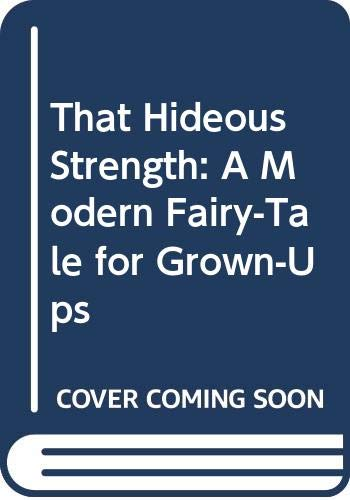 That Hideous Strength: A Modern Fairy-Tale for ... 0606050671 Book Cover