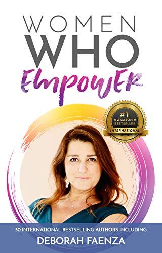 Women Who Empower- Deborah Faenza (English Edition)
