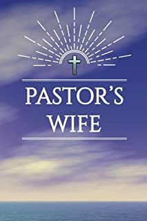 Pastor's Wife: Blank Journal with Inspirational Bible Quotes on Cover and Inside, Pastor's Wife Gift