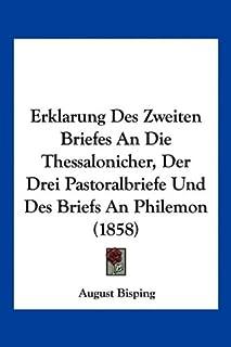 Erklarung Des Zweiten Briefes An Die Thessalonicher, Der Drei Pastoralbriefe Und Des Briefs An Philemon (1858)
